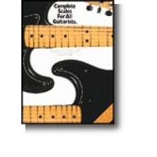 Complete Scales For All Guitarists