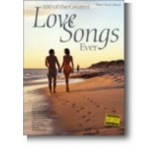 100 Of The Greatest Love Songs Ever - Piano/vocal/guitar