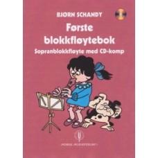 Første blokkfløytebok m/CD - Bjørn Schandy - Sopranblokkfløyte